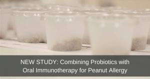 Probiotics Plus Oral Immunotherapy for Food Allergies