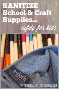 Sanitize School and Craft Supplies Without Chemicals