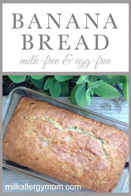 Milk-Free and Egg-Free Banana Bread. So Simple and So Good!