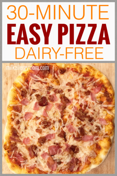 30 Minute Dairy Free Homemade Pizza