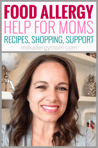 Milk Allergy Recipes, Shopping, Support!