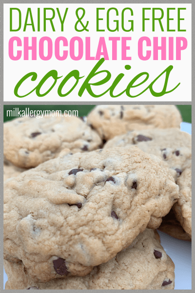 Dairy & Egg Free Chocolate Chip Cookie Recipe