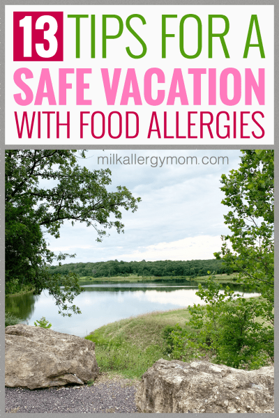 13 Tips for Vacation with Food Allergies