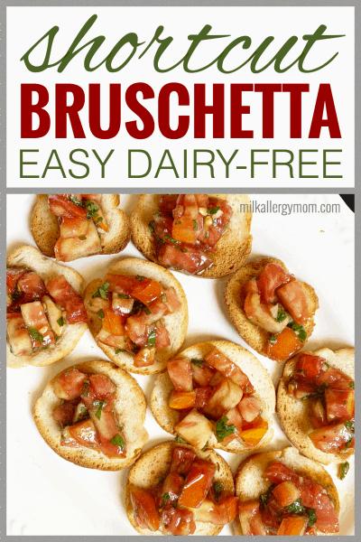Easy Bruschetta Shortcut Dairy-Free