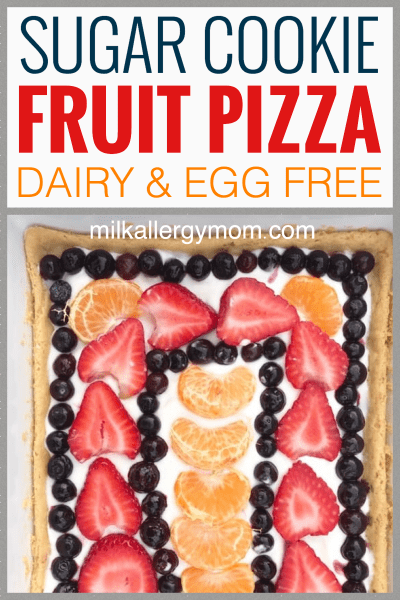 Sugar Cookie Fruit Pizza Dairy-Free