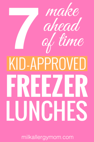 7 Freezer Kid Lunches Dairy-Free