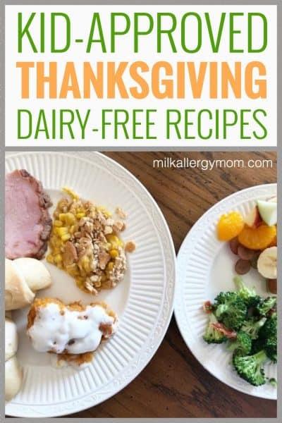 Dairy-Free Thanksgiving