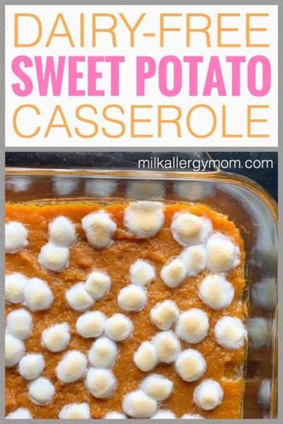 Sweet Potato Casserole Dairy-Free
